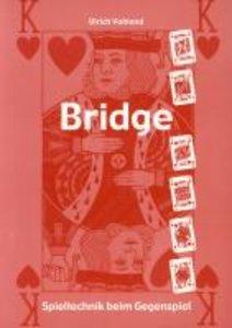 Bridge - Spieltechnik beim Gegenspiel