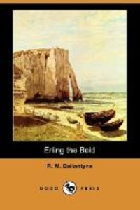 Erling the Bold (Dodo Press)