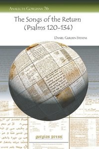 The Songs of the Return (Psalms 120-134)