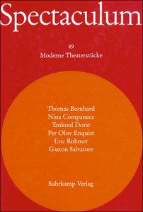 Spectaculum. Sechs moderne Theaterstücke