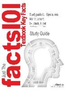 Studyguide for Operations Management by Slack, Nigel, ISBN 97802