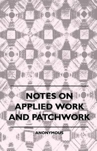 Notes On Applied Work And Patchwork