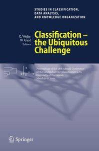 Classification - the Ubiquitous Challenge