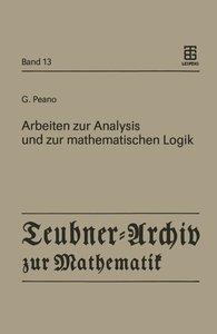 Arbeiten zur Analysis und zur mathematischen Logik