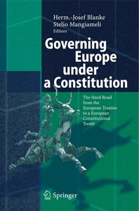 Governing Europe under a Constitution
