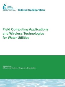 Field Computing Applications and Wireless Technologies for Water