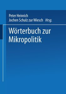 Wörterbuch zur Mikropolitik
