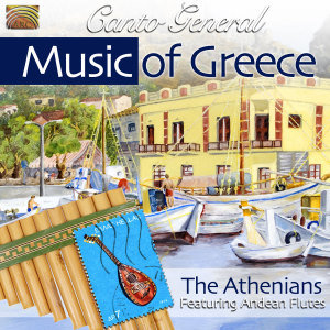 Canto General-Music Of Greece