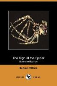 The Sign of the Spider (Illustrated Edition) (Dodo Press)