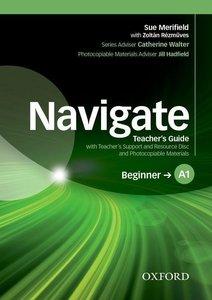 Navigate: A1 Beginner. Teacher\'s Guide with Teacher\'s Support