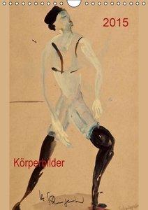 Schwingenheuer, H: 2015 Körperbilder (Wandkalender 2015 DIN