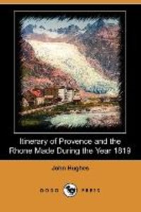 ITINERARY OF PROVENCE & THE RH