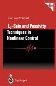 L2 - Gain and Passivity Techniques in Nonlinear Control