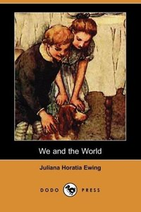 We and the World (Dodo Press)