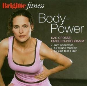 Brigitte Body Power-Das Fatburn-Programm
