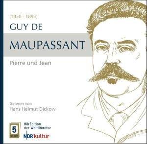 Maupassant: Pierre und Jean