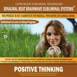 Positive Thinking: Combination of Subliminal &