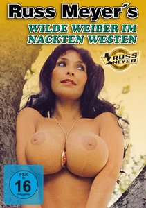 Russ Meyer: Wilde Weiber im nackten Westen - Kinoedition