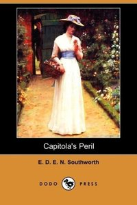 Capitola's Peril (Dodo Press)