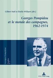 Georges Pompidou et le monde des campagnes,. 1962-1974