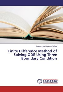 Finite Difference Method of Solving ODE Using Three Boundary Con