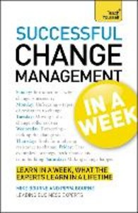 Change Management in a Week: Teach Yourself