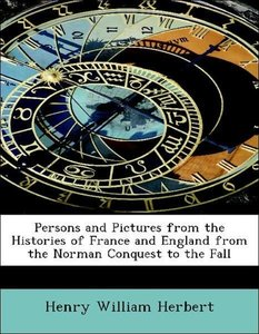 Persons and Pictures from the Histories of France and England fr