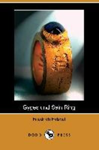 Gyges Und Sein Ring (Dodo Press)