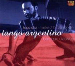 Tango Argentino/Baroque Classics