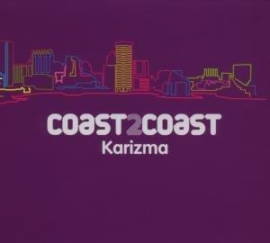 Coast 2 Coast (Karizma)