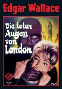 Die toten Augen von London. Edgar Wallace