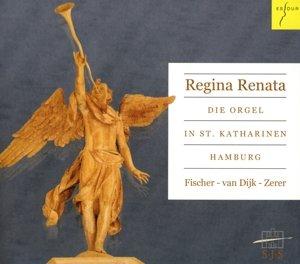 Regina Renata.Die Orgel In St.Katharinen