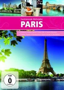 Faszinierende Weltstädte: Paris