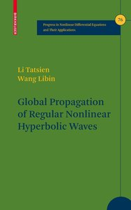 Global Propagation of Regular Nonlinear Hyperbolic Waves