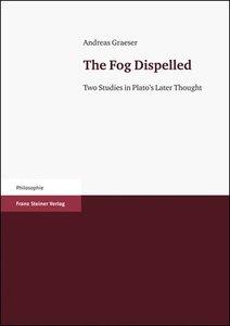 The Fog Dispelled