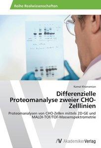 Differenzielle Proteomanalyse zweier CHO-Zelllinien