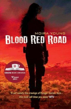 Dustlands Trilogy 1. Blood Red Road - zum Schließen ins Bild klicken