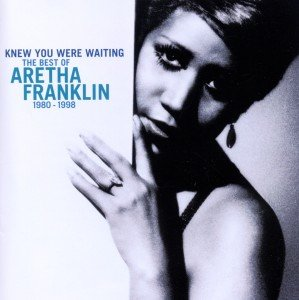 Knew You Were Waiting: The Best Of Aretha Franklin