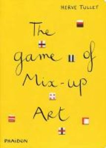 Hervé Tullet: The Game of Mix-Up Art