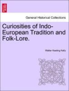 Curiosities of Indo-European Tradition and Folk-Lore.