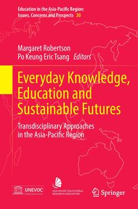 Everyday knowledge, education and sustainable futures