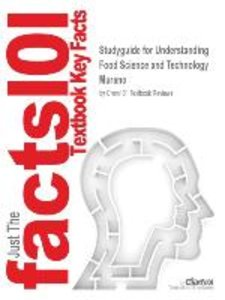 Studyguide for Understanding Food Science and Technology by Mura