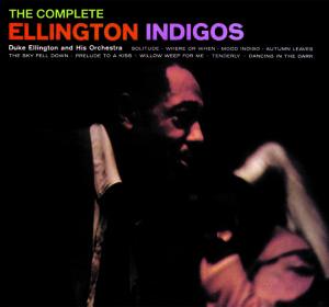 Ellington Indigos-Complete Recordings