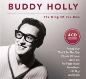Buddy Holly - The King of Tex-Mex