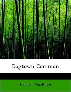 Dogtown Common