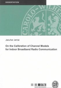 On the Calibration of Channel Models for Indoor Broadband Radio