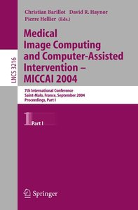 Medical Image Computing and Computer-Assisted Intervention - MIC