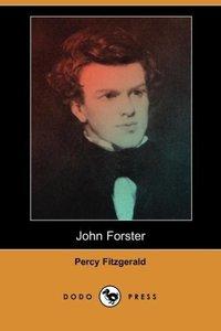 John Forster (Dodo Press)