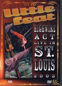 High Wire-Live In St.Louis 2003