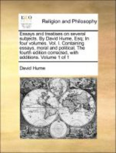 Essays and treatises on several subjects. By David Hume, Esq; In